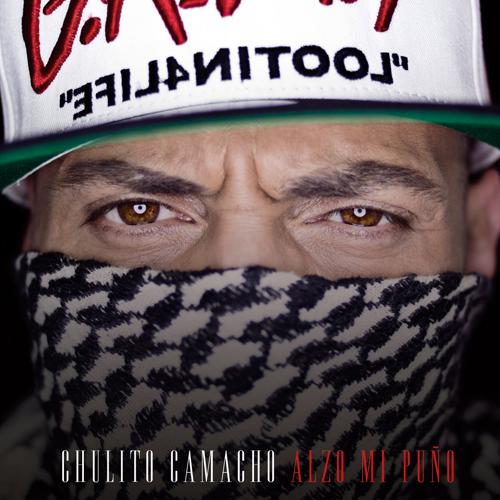 CHULITO CAMACHO – ALZO MI PUÑO (LP)