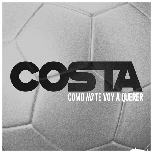 COSTA – COMO NO TE VOY A QUERER (SG)