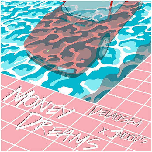 DELAOSSA – MONEY DREAMS (SG)