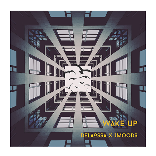 DELAOSSA – WAKE UP (SG)