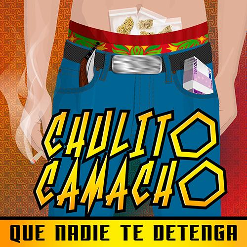 CHULITO CAMACHO – QUE NADIE TE DETENGA (SG)