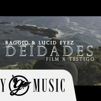 RAGGIO – DEIDADES (OFFICIAL MUSIC VIDEO)