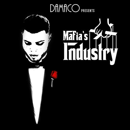 DAMACO – MAFIA'S INDUSTRY (SG)
