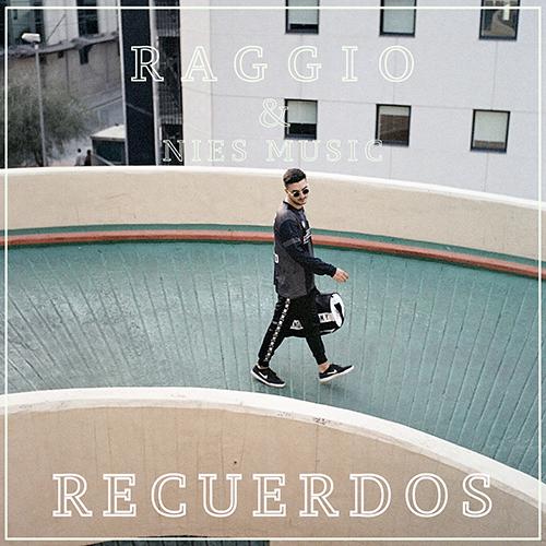 RAGGIO – RECUERDOS (SG)