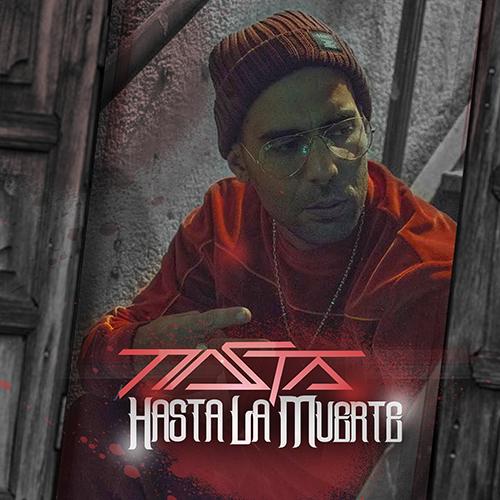 Nasta – Hasta la muerte (sg)