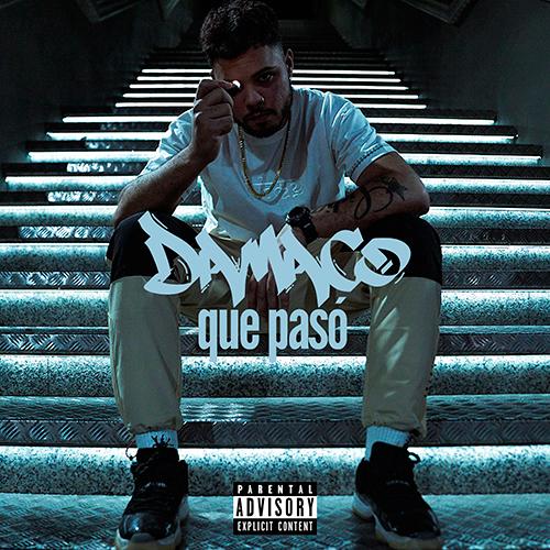 DAMACO – QUE PASÓ (SG)