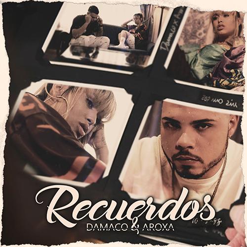 DAMACO feat. AROXA – RECUERDOS (SG)