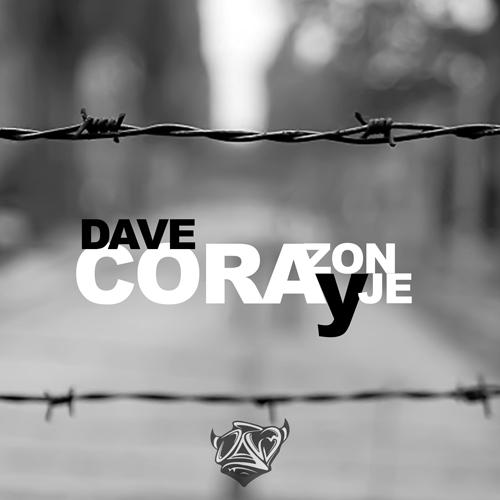 DAVE – CORAZÓN Y CORAJE (SG)