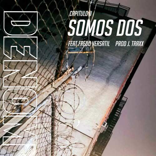 DENOM – SOMOS DOS (SG)