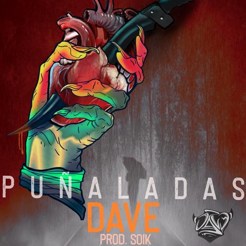 DAVE – PUÑALADAS (SG)