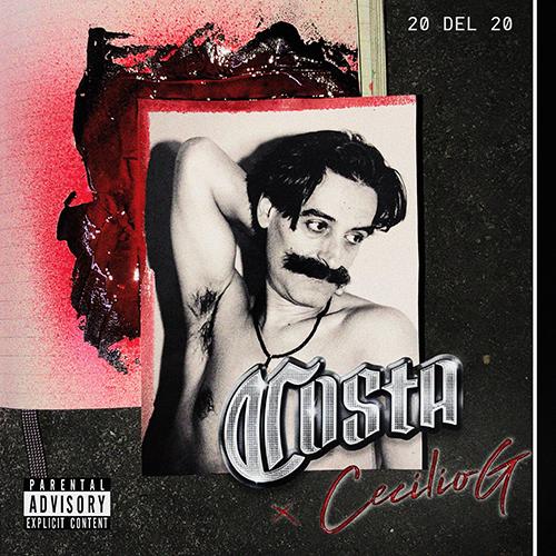 COSTA feat CECILIO G – 20 del 20 (sg)