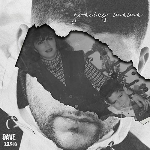 DAVE – GRACIAS MAMA (SG)