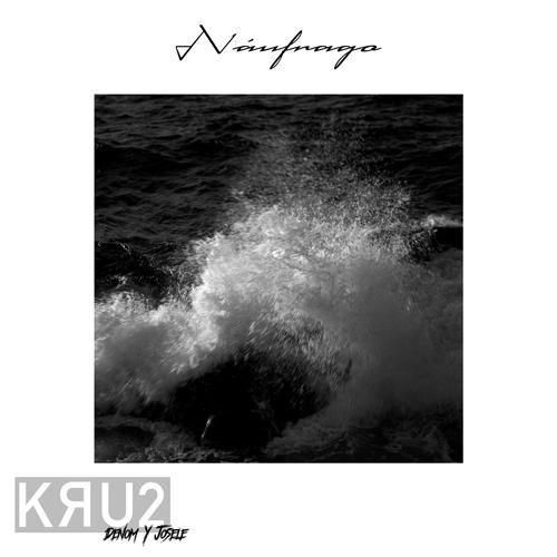KRU2 – Náufrago (sg)