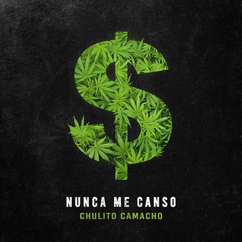 "Chulito  Camacho ""nunca me canso"" (sG)"