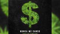 """Nuevo single CHULITO CAMACHO """"nunca me canso"""""""
